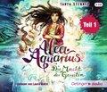 Alea Aquarius. Die Macht der Gezeiten, 4 Audio-CDs - Tl.1