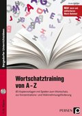 Wortschatztraining von A-Z, m. CD-ROM
