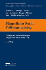Bürgerliches Recht Prüfungstraining (f. Österreich)