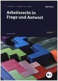 Arbeitsrecht in Frage und Antwort (f. Österreich)