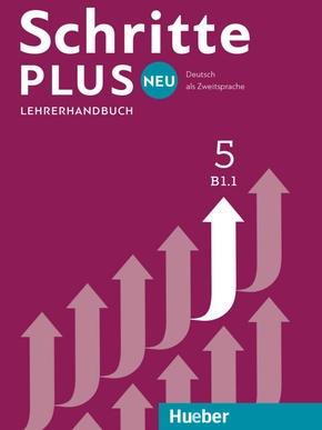 Schritte plus Neu - Deutsch als Fremdsprache / Deutsch als Zweitsprache: Lehrerhandbuch