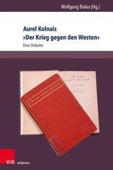 """Aurel Kolnais """"Der Krieg gegen den Westen"""""""