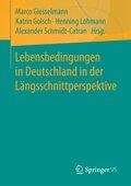 Lebensbedingungen in Deutschland in der Längsschnittperspektive