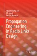 Propagation Engineering in Radio Links Design