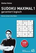 Sudoku maximal - garantiert logisch - Bd.1