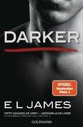 Darker - Fifty Shades of Grey. Gefährliche Liebe von Christian selbst erzählt - Bd.2