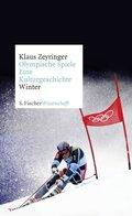 Olympische Spiele. Eine Kulturgeschichte: Winter; 2
