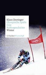 Olympische Spiele. Eine Kulturgeschichte: Winter