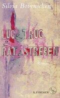 Lug & Trug & Rat & Streben