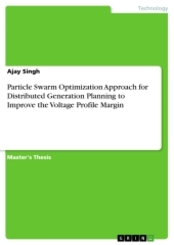 Particle Swarm Optimization Approach for Distributed Generation Planning to Improve the Voltage Profile Margin