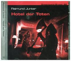 DreamLand Grusel - Hotel der Toten, 1 Audio-CD