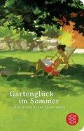 Gartenglück im Sommer (Fischer Taschenbibliothek)