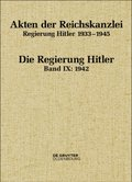Akten der Reichskanzlei, Regierung Hitler 1933-1945: 1942; Bd.IX