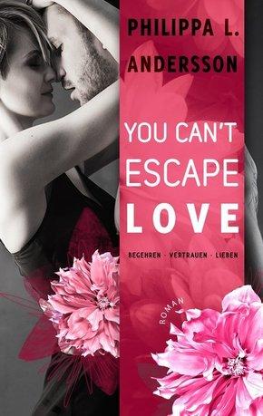 You Can't Escape Love