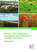 Flächen- und Schutzgebietsmanagement durch Stiftungen, Verbände und Vereine