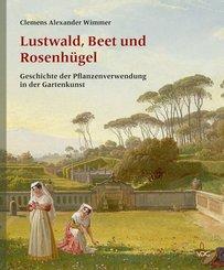 Lustwald, Beet und Rosenhügel