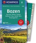 KOMPASS Wanderführer Bozen, Sarntal, Ritten, Eppan, Kalterer See, Seiser Alm, Rosengarten, m. 1 Karte