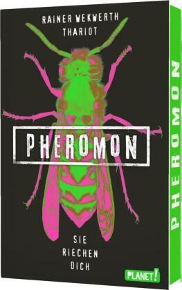 Pheromon: Sie riechen dich