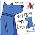 Vorsicht, roter Wolf!