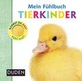 Mein Fühlbuch - Tierkinder