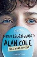Dieses Leben gehört: Alan Cole