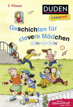 Geschichten für clevere Mädchen - Duden Leseprofi 2. Klasse