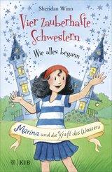 Vier zauberhafte Schwestern - Wie alles begann: Marina und die Kraft des Wassers
