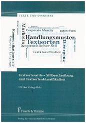 Textsortenstile - Stilbeschreibung und Textsortenklassifikation
