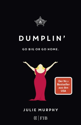 Dumplin' - Go big or go home