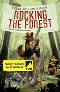 Rocking the Forest