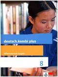 deutsch.kombi plus. Differenzierende Ausgabe ab 2015: 8. Schuljahr, Schülerbuch