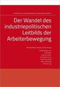 Der Wandel des industriepolitischen Leitbilds der Arbeiterbewegung