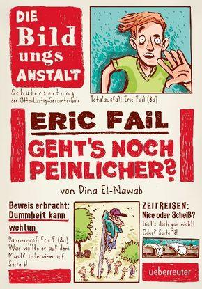 Eric Fail - Geht's noch peinlicher?