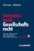 Formularbuch Gesellschaftsrecht, m. CD-ROM