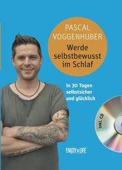Werde selbstbewusst im Schlaf, m. Audio-CD