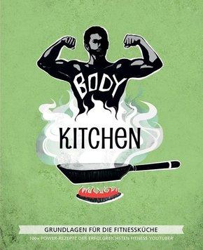 Body Kitchen - Grundlagen für die Fitnessküche - Bd.1