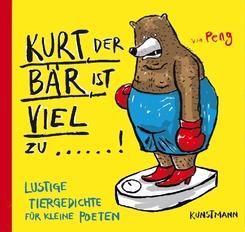 Kurt, der Bär, ist viel zu ...