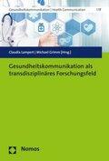 Gesundheitskommunikation als transdisziplinäres Forschungsfeld