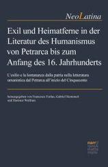 Exil und Heimatferne in der Literatur des Humanismus von Petrarca bis zum Anfang des 16. Jahrhunderts