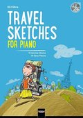Travel Sketches For Piano, m. Audio-CD