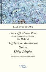 Empfindsame Reise durch Frankreich und Italien, Von Mr. Yorick; Tagebuch des Brahmanen; Satiren; kleine Schriften
