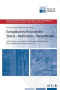 Europäisches Finanzrecht: Stand - Methoden - Perspektiven