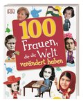 100 Frauen, die die Welt verändert haben