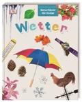 Wetter - Naturführer für Kinder