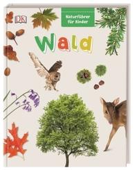Wald - Naturführer für Kinder
