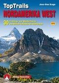 Rother Selection TopTrails Nordamerika West