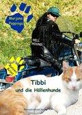Tibbi und die Höllenhunde