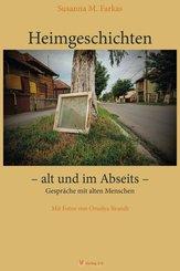 Heimgeschichten - alt und im Abseits -
