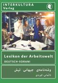 Deutsch-Sorani Lexikon der Arbeitswelt