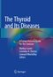 The Thyroid and Its Diseases